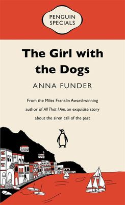 Girl with the Dogs (Penguin Special)