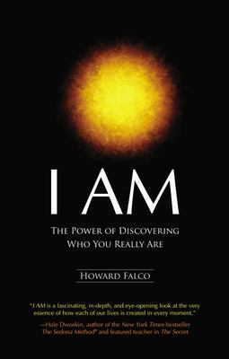 """I Am[""""The Power of Discovering Who You Really Are""""]"""
