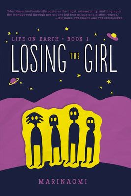 Losing the Girl (Life on Earth #1)
