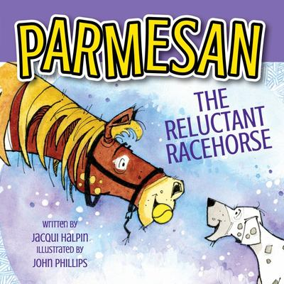 Parmesan the Reluctant Racehorse