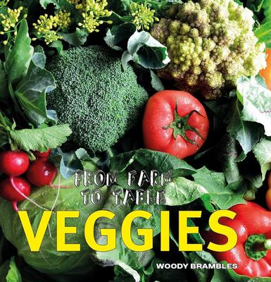 Veggies (From Farm to Table)