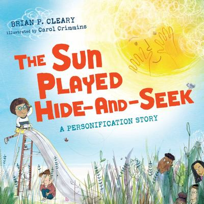 "The Sun Played Hide-And-Seek[""A Personification Story""]"