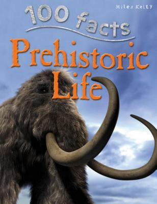 Prehistoric Life (100 Facts)