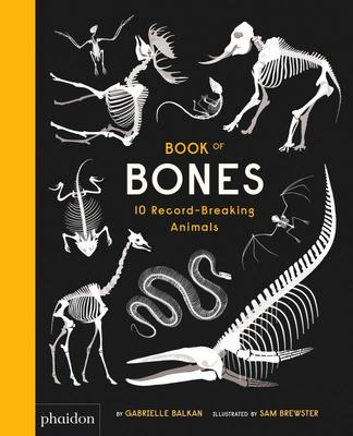 Book of Bones: 10 Record-Breaking Animals