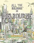 All the Buildings in Melbourne... That I've Drawn so Far