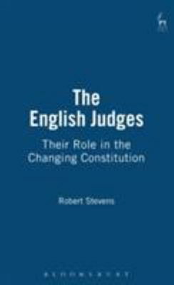 "The English Judges[""Their Role in the Changing Constitution""]"
