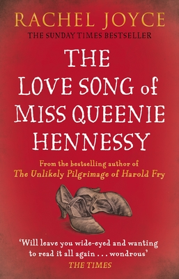 Love Song of Miss Queenie Hennessy: Or the Letter That Was Never Sent to Harold Fry