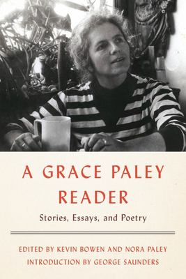 A Grace Paley Reader : Stories, Essays, and Poetry