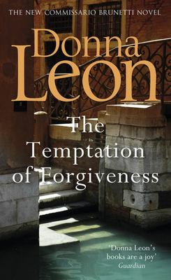 The Temptation of Forgiveness (Brunetti #27)