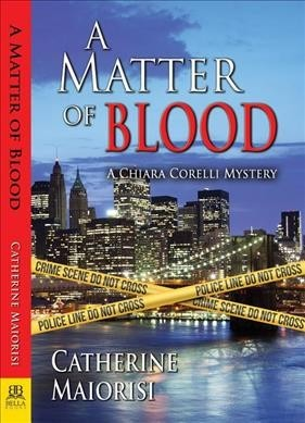 A Matter of Blood (Chiara Corelli Mystery #1)