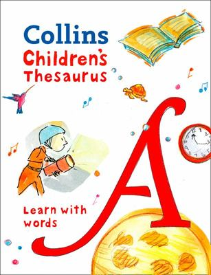 Collins Children's Thesaurus: Learn with words