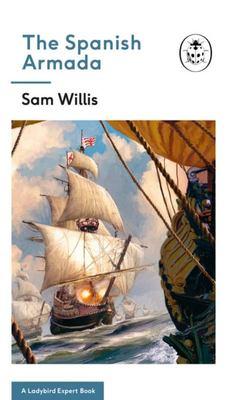 """Spanish Armada[""""A Ladybird Expert Book The""""]"""