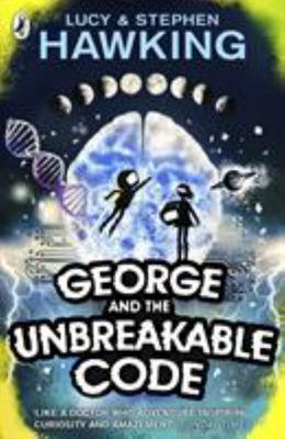 George and the Unbreakable Code (George's Secret Key #4)