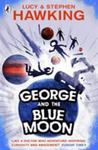 George and the Blue Moon (George's Secret Key #5)
