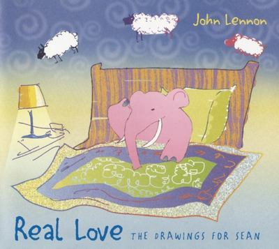 "Real Love[""The Drawings for Sean""]"
