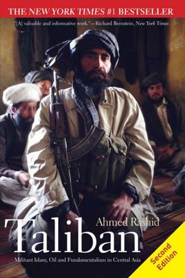 "Taliban[""Militant Islam, Oil and Fundamentalism in Central Asia""]"
