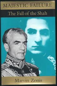 "Majestic Failure[""The Fall of the Shah""]"