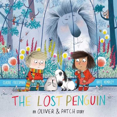 The Lost Penguin (Oliver and Patch)
