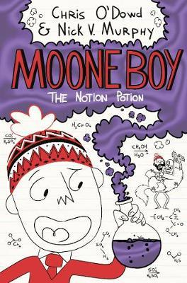 The Notion Potion (Moone Boy #3)
