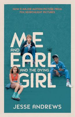 Me and Earl and the Dying Girl (Film Tie-in)