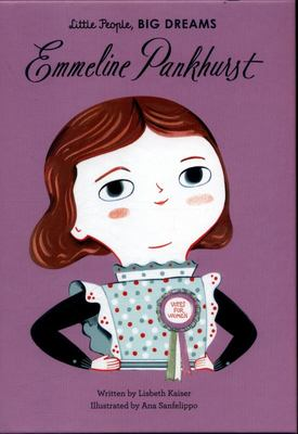 Emmeline Pankhurst (Little People, Big Dreams)