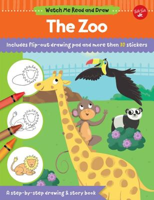 The Zoo : A Step-by-step Drawing & Story Book