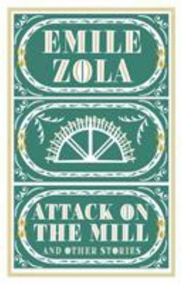 The Attack on the Mill and Other Stories