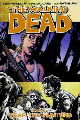 Walking Dead TP Vol. 11: Fear the Hunters