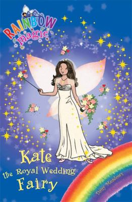 Kate the Royal Wedding Fairy (Rainbow Magic)