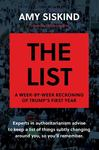 The List : A Week-by-Week Reckoning of Trump's First Year