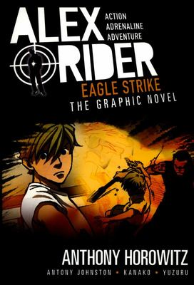 Eagle Strike (Alex Rider Graphic #4)