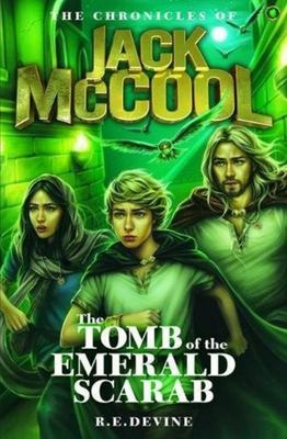 The Tomb of the Emerald Scarab (The Chronicles of Jack McCool #2)