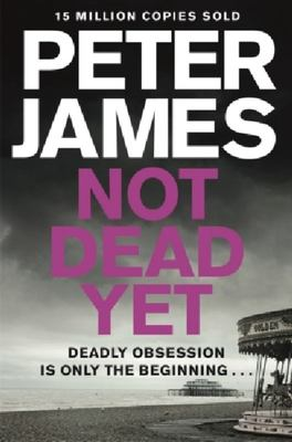 Not Dead Yet (Roy Grace #8)