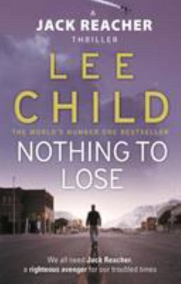 Nothing To Lose (#12 Jack Reacher)