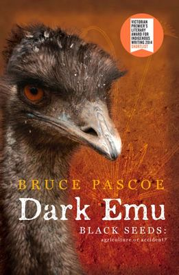 Dark Emu Black Seeds Agriculture or Accident?