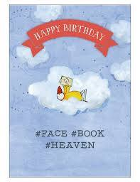 T339 Happy birthday #face #book #heaven
