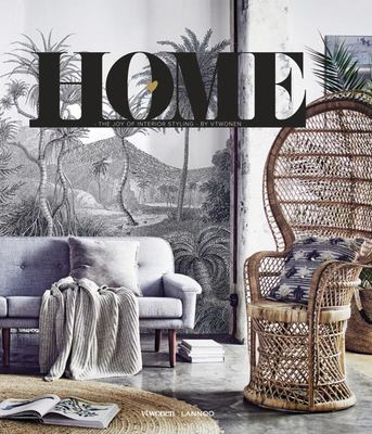 Home: The Joy of Interior Styling