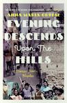 Evening Descends Upon the Hills: Stories from Naples