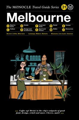Melbourne : Monocle Travel Guide