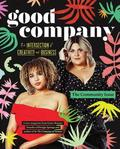 Good Company: The Intersection of Creativity and Business