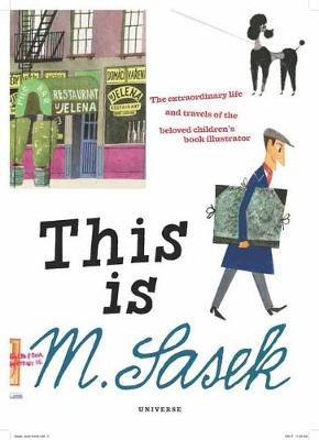 This is M. Sasek: The Extraordinary Life and Travels of the Beloved Children's Book Illustrator