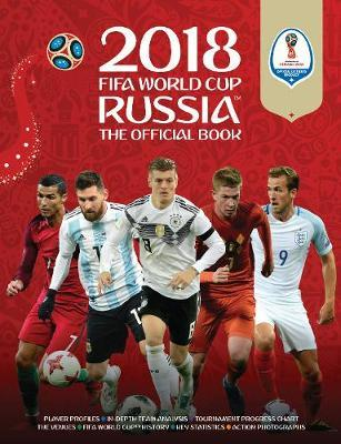 2018 FIFA World Cup Russia Official Book