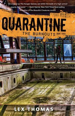 The Burnouts (Quarantine #3)