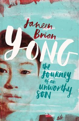 Yong: The Journey of an Unworthy Son