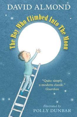 The Boy Who Climbed into the Moon