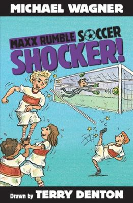 Shocker! (Maxx Rumble Soccer #2)