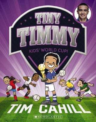 Kids' World Cup! (Tiny Timmy #4)