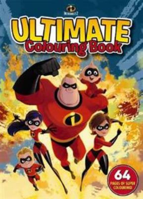 Disney Incredibles 2 Ultimate Colouring Book