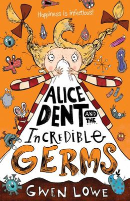 Alice Dent and the Incredible Germs