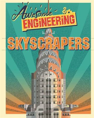 Skyscrapers (Awesome Engineering)